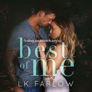 Best of Me, L.K. Farlow