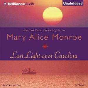 Last Light over Carolina, Mary Alice Monroe