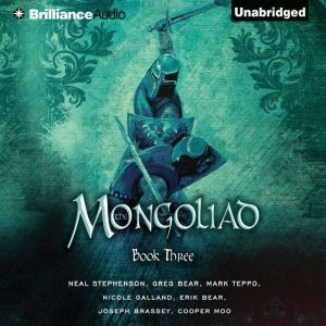Mongoliad, The: Book Three, Neal Stephenson