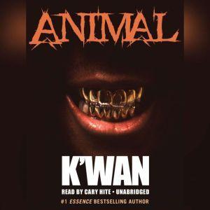 Animal, Kwan