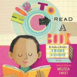 How to Read a Book, Kwame Alexander