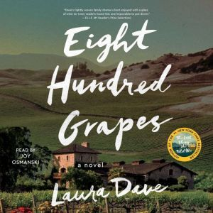 Eight Hundred Grapes, Laura Dave