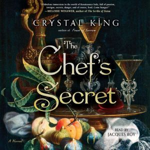 The Chef's Secret: A Novel, Crystal King