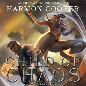 Child of Chaos, Harmon Cooper
