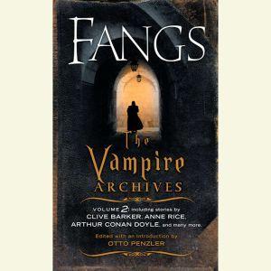 Fangs The Vampire Archives, Volume 2, Otto Penzler