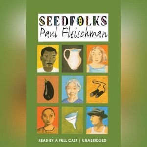 Seedfolks, Paul Fleischman