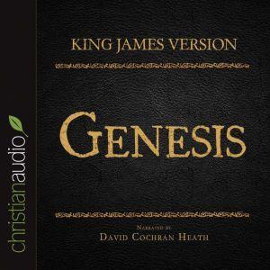 The Holy Bible in Audio - King James Version: Genesis, David Cochran Heath