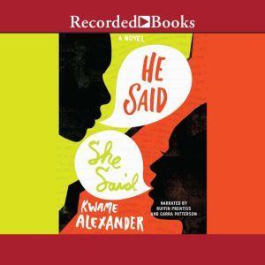 He Said, She Said, Kwame Alexander