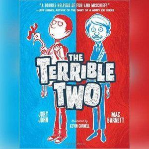 The Terrible Two, Mac Barnett; Jory John