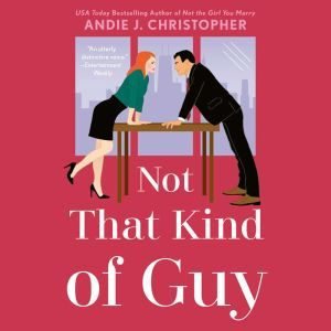 Not That Kind of Guy, Andie J. Christopher