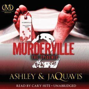 Murderville 2: The Epidemic, Ashley & JaQuavis