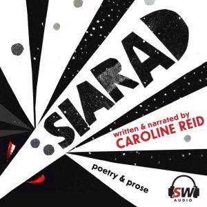 Siarad: Poetry and Prose, Caroline Reid