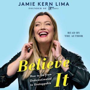 Believe IT, Jamie Kern Lima