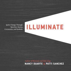Illuminate, Nancy Duarte