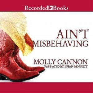 Ain't Misbehaving, Molly Cannon