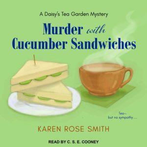 Murder with Cucumber Sandwiches, Karen Rose Smith