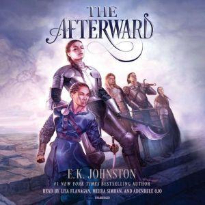 The Afterward, E.K. Johnston