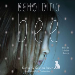 Beholding Bee, Kimberly Newton Fusco
