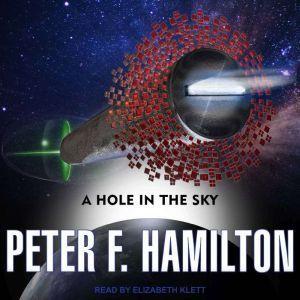 A Hole In the Sky, Peter F. Hamilton