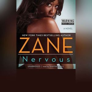 Nervous, Zane