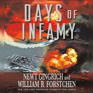 Days of Infamy, Newt Gingrich
