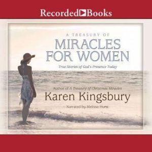 A Treasury of Miracles for Women, Karen Kingsbury
