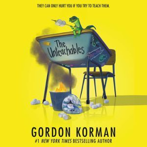 The Unteachables, Gordon Korman