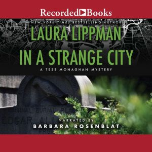 In a Strange City, Laura Lippman
