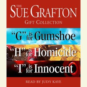 Sue Grafton GHI Gift Collection: G Is for Gumshoe, H Is for Homicide, I Is for Innocent, Sue Grafton