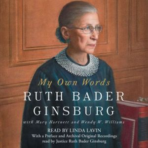 My Own Words, Ruth Bader Ginsburg