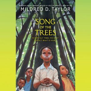 Song of the Trees, Mildred D. Taylor