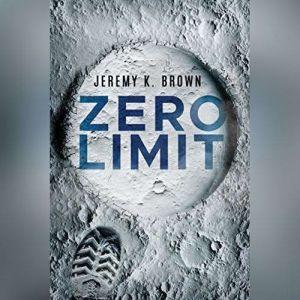 Zero Limit, Jeremy K. Brown