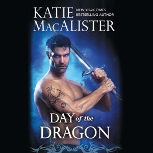 Day of the Dragon, Katie MacAlister