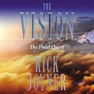 The Final Quest The Final Quest, Rick Joyner