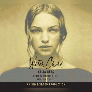 Witch Child, Celia Rees
