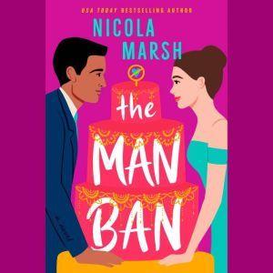 The Man Ban, Nicola Marsh
