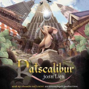 Ratscalibur, Josh Lieb