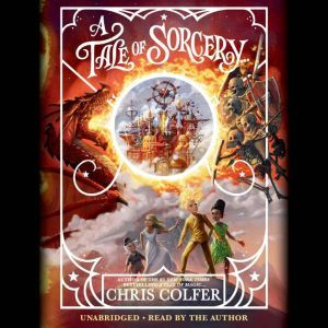 A Tale of Sorcery..., Chris Colfer