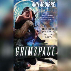Grimspace, Ann Aguirre