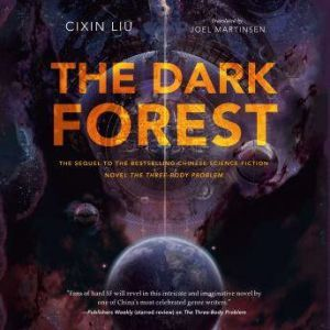 The Dark Forest, Cixin Liu