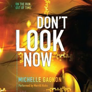 Don't Look Now, Michelle Gagnon