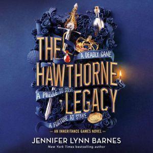 The Hawthorne Legacy, Jennifer Lynn Barnes