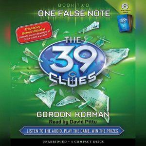 The 39 Clues Book Two: One False Note, Gordon Korman