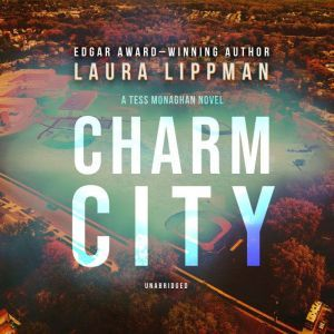 Charm City, Laura Lippman
