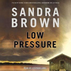 Low Pressure, Sandra Brown