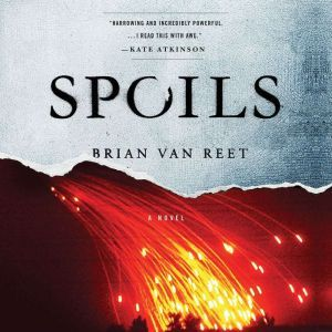 Spoils, Brian Van Reet