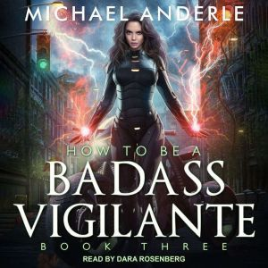 How To Be a Badass Vigilante III, Michael Anderle
