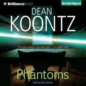 Phantoms, Dean Koontz