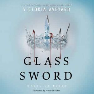Glass Sword, Victoria Aveyard