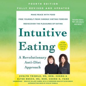 Intuitive Eating, 4th Edition: A Revolutionary Anti-Diet Approach, Evelyn Tribole